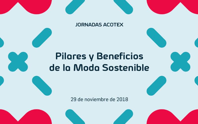 """Jornadas Acotex: """"Pilares y beneficios de la moda sostenible"""""""