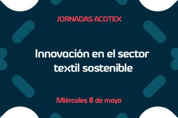 Jornadas Acotex, en Madrid