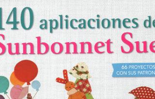 `120 aplicaciones de Sunbonnet Sue´, de editorial El Drac