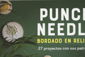 `Punch needle. Bordado en relieve´, de editorial El Drac