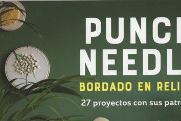 `Punch needle. Bordado en relieve´, de editorial El Drac