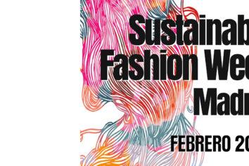 Sustainable Fashion Week Madrid, hasta el 9 de febrero de 2020