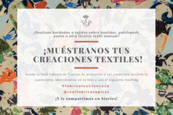 #fabricatextilencasa durante el confinamiento por Covid-19, iniciativa de la Real Fábrica de Tapices