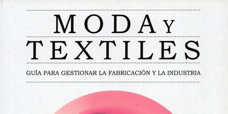 `Moda y textiles´, una guía de las opciones de empleo en la moda, de Editorial Blume