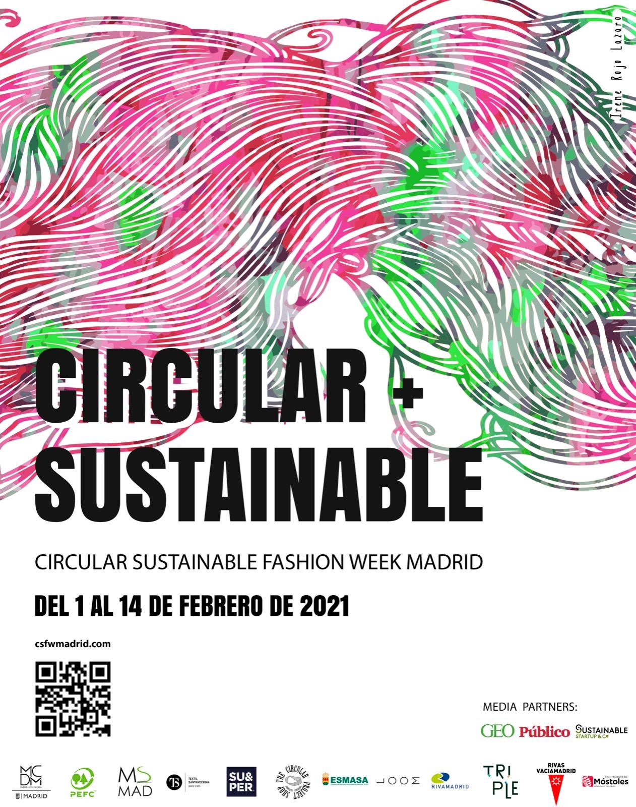 """Circular Sustainable Fashion Week Madrid 2021 """"Redefinimos la moda, reformulamos el progreso"""" Paloma G. López. Del 1 al 14 de febrero Madrid se convierte en el epicentro de la moda sostenible"""