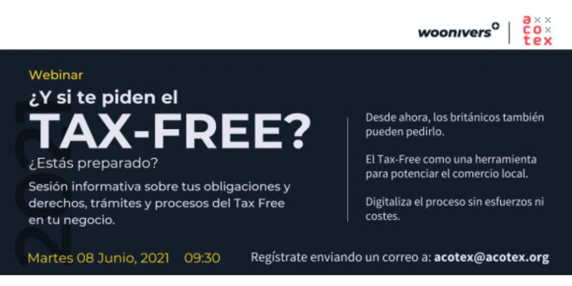 «¿Y si te piden el Tax Free?», webinar de Acotex ante la llegada de británicos (no comunitarios)